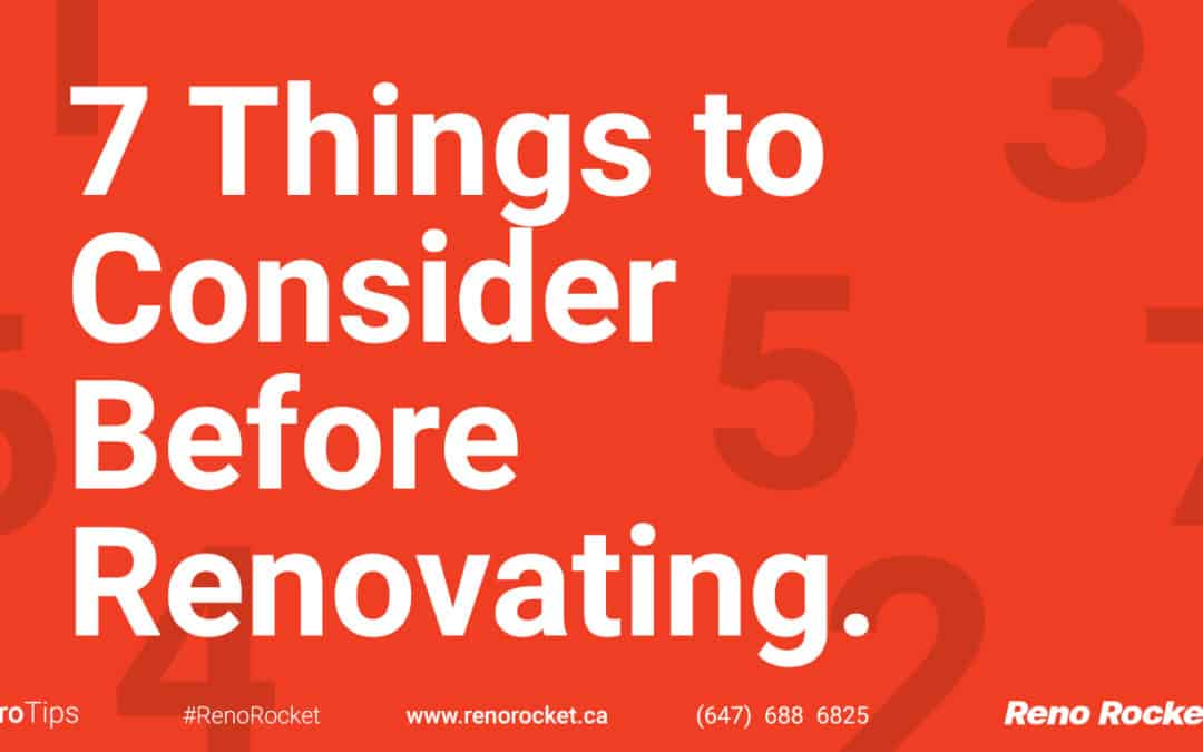 7 Things to Consider Before Renovating