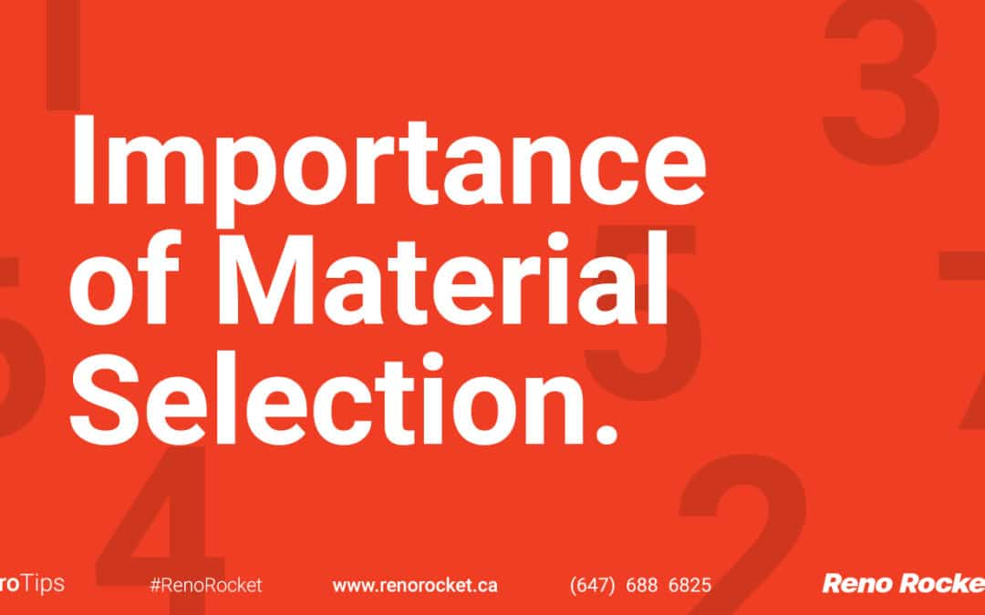 Importance of Material Selections